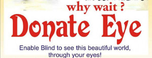 Eye Donation Pledge : A campaign to pledge Eye Donation is planned ...