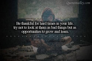 Be Thankful For Hard Times In