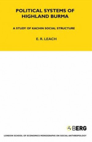 """Start by marking """"Political Systems of Highland Burma: A Study of ..."""