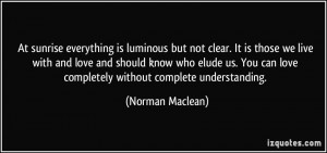 More Norman Maclean Quotes