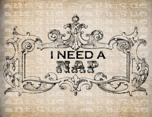 Antique I Need a Nap Quote Sleep Ornate Digital Download for Tea ...