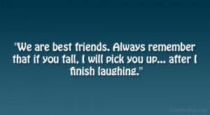 You Make Laugh Best Friend