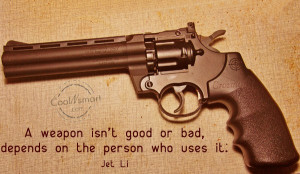 Weapons Quotes, Sayings about weapons, arms