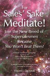 Motivational inspirational sales training book about meditation as a ...