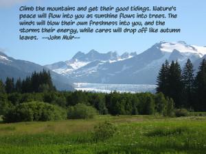 John Muir Quotes Mountains John muir--climb the mountains