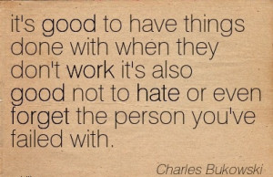 ... dont-work-its-also-good-not-to-hate-or-even-forget-the-person-youve