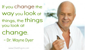 More Dr. Wayne Dyer's Quotes