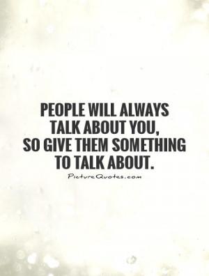 Enjoy Life Quotes Wild Quotes Trash Talk Quotes Talk Quotes
