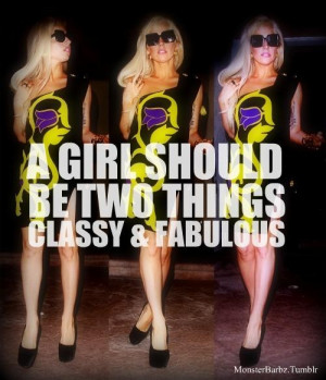 Lady gaga quotes sayings about girls classy