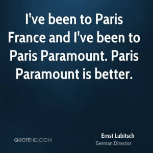 ve been to Paris France and I've been to Paris Paramount. Paris ...