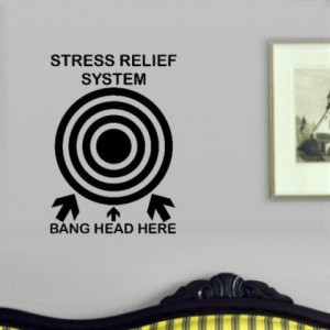 Funny Stress Relief System Wall Decal
