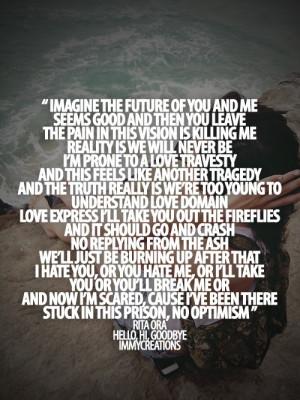 Rita ora, quotes, sayings, future, you and me