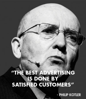 The Best Advertising Is Done By Satisfied Customers