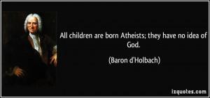 More Baron d'Holbach Quotes