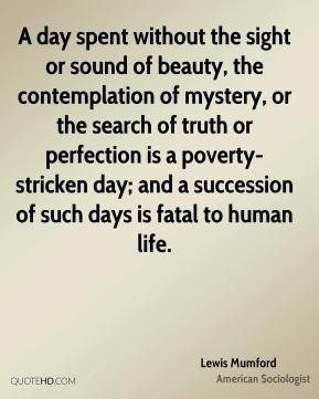 Lewis Mumford Top Quotes