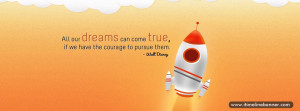 Dreams Come True Quotes Facebook Timeline Cover