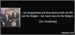 am disappointed and disturbed by both the NFL and the Dodgers - but ...