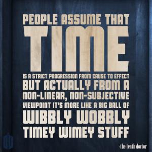 Doctor Who Quotes David Tennant Timey Wimey Wibbly wobbly timey wimey ...