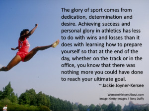 Determination Quotes For Athletes Jackie joyner kersee quote