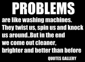 ... Life Quotes - Sayings - Messages - Words - Thoughts - Life's problems