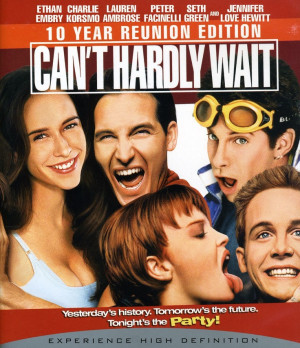 Can't hardly wait.