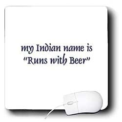 Funny Quotes And Sayings - My Indian name is Runs with Beer - Mouse ...