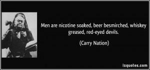 More Carry Nation Quotes