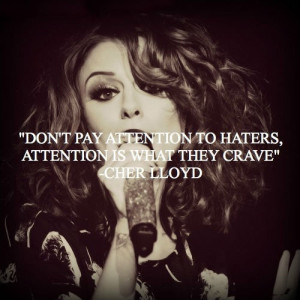 Don't pay attention to haters, attention is what they crave.