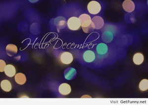 2013 new hello december wallpaper - Funny Pictures, Funny Quotes, F...