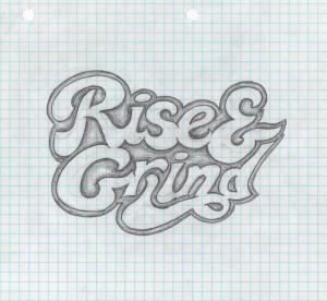 Rise And Grind Quotes Design quotes - christorad