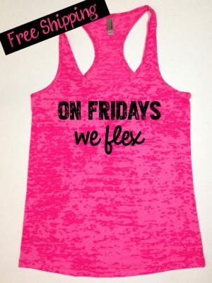 On Fridays We Flex. Funny Fitness Workout Tank. Pink Burnout Tank Top ...