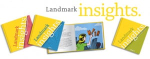 Landmark Insights: Getting to the heart of the matter of our lives, to ...