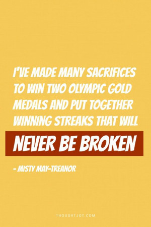 made many sacrifices to win two gold medals and put together winning ...