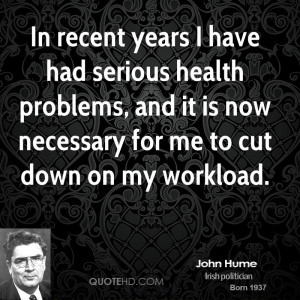 In recent years I have had serious health problems, and it is now ...