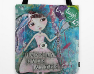 HAPPILY EVER AFTER - Art Tote Bag w ith double sided image ~ Artist ...