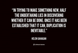 quote Helen Gahagan in trying to make something new half 15119 png