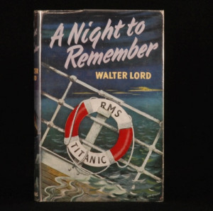 Night to Remember by Walter Lord