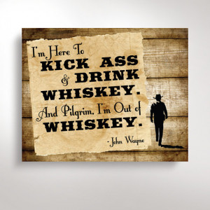 Fathers Day Sign - Whiskey Decor, John Wayne Quote - Digital Download ...
