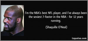 the NBA's best NFL player, and I've always been the sexiest 7 ...