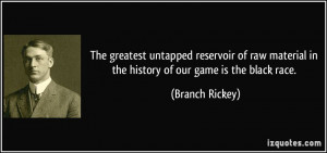 More Branch Rickey Quotes