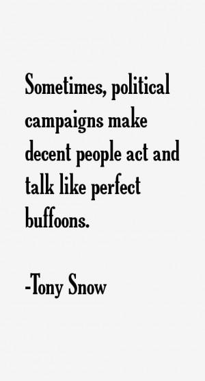 Tony Snow Quotes & Sayings
