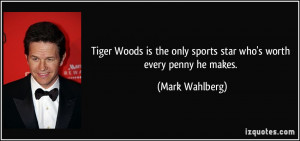 Tiger Woods is the only sports star who's worth every penny he makes ...