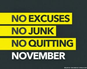 no excuses no junk no quitting november