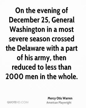 On the evening of December 25, General Washington in a most severe ...