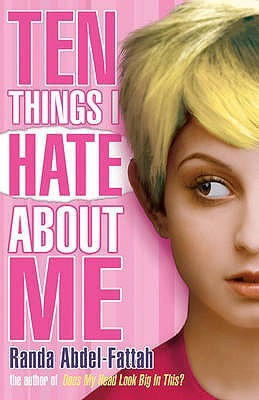 "Start by marking ""Ten Things I Hate About Me"" as Want to Read:"