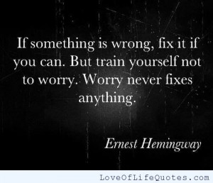 Ernest Hemingway quote on worrying
