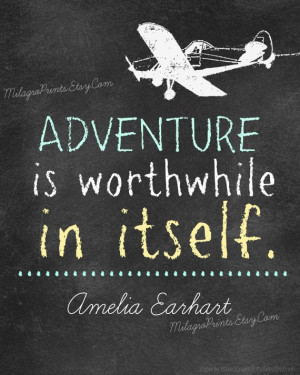 CHALKBOARD Art Quote Amelia Earhart Adventure is by MilagroPrints, $4 ...
