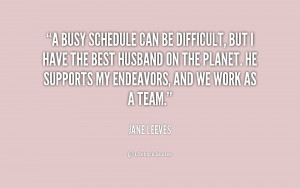 Busy Schedule Quotes