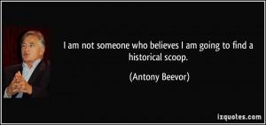 More Antony Beevor Quotes