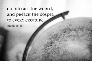 Mark 16:15 Go Into All the World Great Commission Art Print